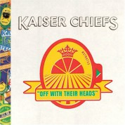 Kaiser Chiefs: Off With Their Heads - CD