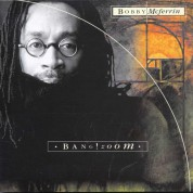 BOBBY MCFERRIN-BANG! ZOOM - CD