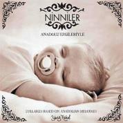 Çeşitli Sanatçılar: Anadolu Ezgileriyle Ninniler - CD
