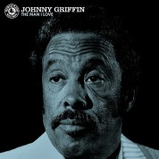 Johnny Griffin: The Man I Love (45rpm-edition) - Plak