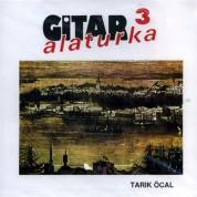 Tarık Öcal: Gitar Alaturka 3 - CD