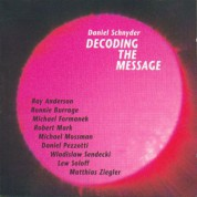 Daniel Schnyder: Decoding The Message - CD