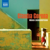 Claudia Corona: Piano Recital: Corona, Claudia - Zyman, S. / Ruiz Armengol, M. / Chavez, C. / Villa-Lobos, H. / Ginastera, A. (Musica Latinoamericana) - CD