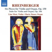 Line Most, Marie Ziener: Rheinberger: Six Pieces, Op. 150  / Suite for Violin and Organ, Op. 166 - CD