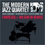 The Modern Jazz Quartet: Fontessa + Sun In Venice - CD