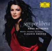 Anna Netrebko, Claudio Abbado, Mahler Chamber Orchestra: Anna Netrebko - Sempre Libera - CD