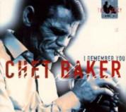 Chet Baker: I Remember You - The Legacy Vol. 2 - CD