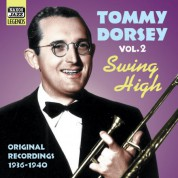 Dorsey, Tommy: Swing High (1936-1940) - CD