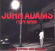 Timothy McAllister, Saint Louis Symphony Orchestra, David Robertson: John Adams: City Noir/ Saxophone Concerto - CD