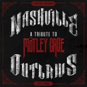 Çeşitli Sanatçılar: Nashville Outlaws: A Tribute To Mötley Crüe - CD