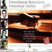 Yesari Asım Arsoy, Yusuf Nalkesen, Semahat Özdenses, Şekip Ayhan Özışık, Avni Anıl: Unutulmayan Bestecilerin Unutulmayan Eserleri - CD