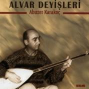 Abuzer Karakoç: Alvar Deyişleri - CD