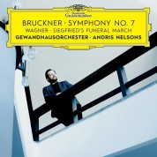 Andris Nelsons, Gewandhausorchester: Bruckner, Wagner: Symphony 7, Siegfried's Funeral March - CD