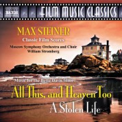 William Stromberg: Steiner: All This, and Heaven Too / A Stolen Life - CD