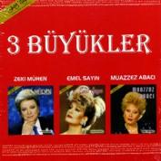 Zeki Müren, Emel Sayın, Muazzez Abacı: 3 Büyükler - CD