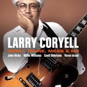 Larry Coryell: Monk, Trane, Miles & Me - Plak