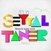 Seyyal Taner: 3' Lü - CD