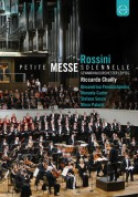 Leipzig Gewandhaus Orchestra, Riccardo Chailly: Rossini: Petite Messe Solennelle - DVD