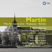 Çeşitli Sanatçılar: Martin: Mass for double choir, Polyptyque, Ballades - CD