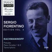 Sergio Fiorentino: Fiorentino Edition Vol. 3. - Rachmaninoff: Preludes, Piano Sonatas 1 & 2, Transcriptions - CD