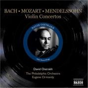 David Oistrakh: Mendelssohn / Mozart / Bach, J.S.: Violin Concertos (Oistrakh, Ormandy) (1955) - CD