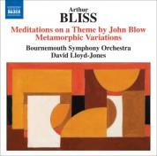 David Lloyd-Jones: Bliss: Meditations on a Theme by John Blow - Metamorphic Variations - CD