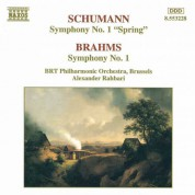 Belgian Radio and Television Philharmonic Orchestra: Schumann, R.: Symphony No. 1 / Brahms: Symphony No. 1 - CD
