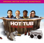 Çeşitli Sanatçılar: OST - Hot Tub Time Machine - CD