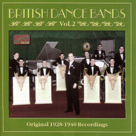 British Dance Bands, Vol.  2 (1928-1940) - CD