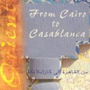 Çeşitli Sanatçılar: From Cairo to Casablanca - CD