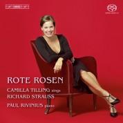 Camilla Tilling, Paul Rivinius, Ulf Wallin: Rote Rosen – Songs by Richard Strauss - SACD
