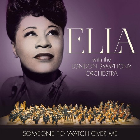 Ella Fitzgerald, London Symphony Orchestra: Someone To Watch Over Me - CD