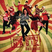 Engin Gürkey: Nabız / Balkanist - CD