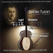 Şelale Turan: Dürrü (Dürri) Turan`dan Nağme-i Nakışlar - CD