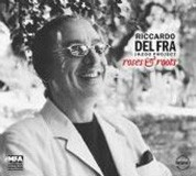 Riccardo Del Fra: Roses & Roots - CD