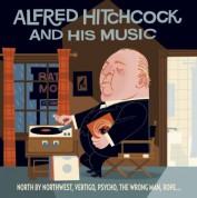 Çeşitli Sanatçılar: Alfred Hitchcock And His Music - CD