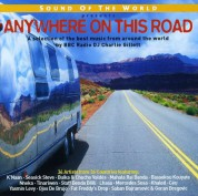 Çeşitli Sanatçılar: Sound Of The World: Anywhere On This Road - CD