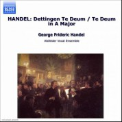 Handel: Dettingen Te Deum / Te Deum in A Major - CD