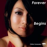 Chihiro Yamanaka: Forever Begins - CD