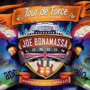 Joe Bonamassa: Tour De Force - Live In London - Hammersmith Apollo - Plak