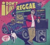 Çeşitli Sanatçılar: I Don't Like Reggae - CD
