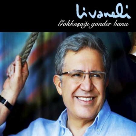 Zülfü Livaneli: Gökkuşağı Gönder Bana - CD