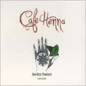Çeşitli Sanatçılar: Cafe Henna - Son Gece Türküler - CD