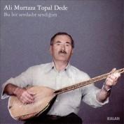 Ali Murtaza Topal Dede: Bu Bir Sevdadır Sevdiğim - CD