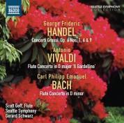 Gerard Schwarz: Handel: Concerti Grossi, Op. 6, Nos. 1, 6 & 9 - Vivaldi - C.P.E. Bach: Flute Concertos - CD