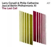 Philip Catherine, Larry Coryell: Jazz At Berlin Philharmonic XI: The Last Call - CD