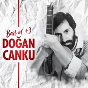 Doğan Canku: Best Of + 3 - CD