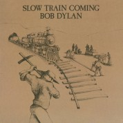 Bob Dylan: Slow Train Coming - Plak