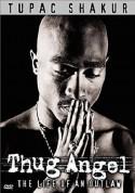 2pac: Thug Angel - DVD