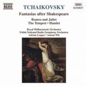 Çeşitli Sanatçılar: Tchaikovsky: Fantasias After Shakespeare - CD